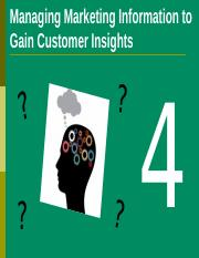 Week 4 - Managing Marketing Information to Gain Customer Insights.ppt (revised)