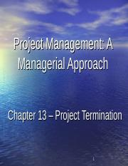 Docfoc.com-1 Project Management_ A Managerial Approach Chapter 13 – Project Termination.(1)
