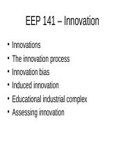 EEP 141 - Lecture 4 On Innovation and Supply Chains