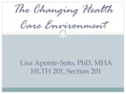 The Changing Healthcare Environment_1.7.14