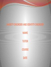ANXIETY DISORDER AND IDENTITY DISORDER