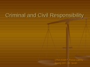 Criminal and Civil Responsibility