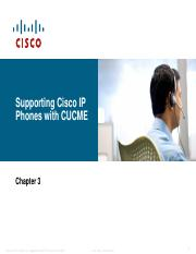 Lecture 5 - Supporting Cisco IP Phones with CUCME