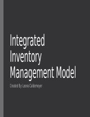 Integrated Inventory Management Model Ch. 7