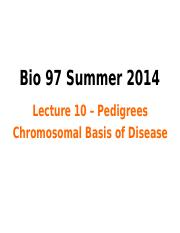 Lecture+10+Pedigrees++Chromosomes+++Disease+FP