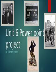 Unit 6 Power point project.pptx