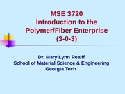 MSE3720-intro2Polymers.ppt