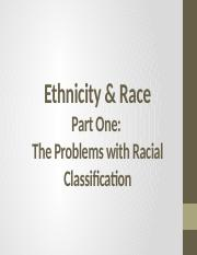 Ethnicity and Race Part One Fall 2018.pptx