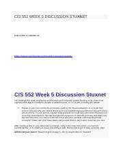 CIS 552 WEEK 5 DISCUSSION STUXNET.docx