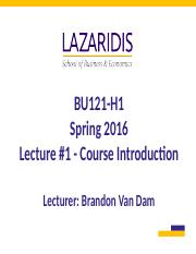 BU121 Spring 2016 - Lecture #1 - Course Introduction - Student's Copy