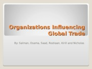 Organizations Influencing Global Trade