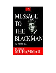 Message to the Blackman in America (1965) by - Elijah Muhammad. THE NATION OF ISLAM.pdf