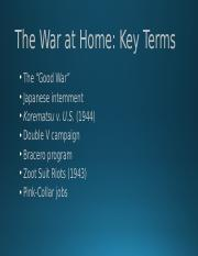 Week 4-Lecture 2-The War at Home.pptx