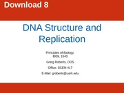 Chapter 8 DNA Structure and Replication