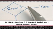 AC2103 Risk Management Seminar 5.2(edited) (timmy mustang's conflicted copy 2014-02-10)