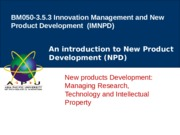Lecture 8- Managing Research Technology and intellectual property