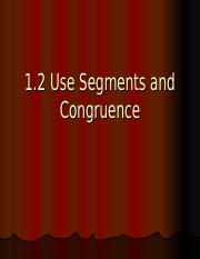 1.2_Use_Segments_and_Congruence (5).ppt