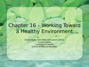EPHE 142 Chapter 16 An Invitation to Health 4ce
