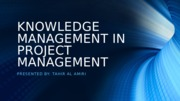 Knowledge Management in Project Management