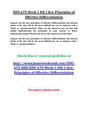 EDU 673 Week 1 DQ 1 Key Principles of Effective Differentiation.doc