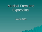 Musical Form and Expression