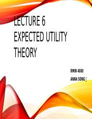 Lecture6_Expected Utility Thoery-1.pptx
