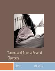 15. Trauma and Trauma-Related Disorders, Part 2 - for students