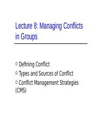 Lecture 8 - Managing Conflicts in Groups