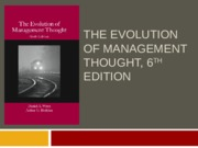 Chapter 10 – The Emergence of the Management Process and Organization Theory