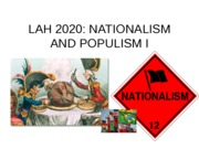 LESSON 18 - Nationalism and Polulism I