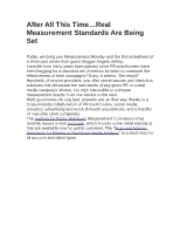 After All This Time…Real Measurement Standards Are Being Set