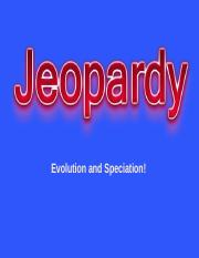 Jeopardy - Evolution and Speciation