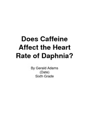 effects caffeine heart rate daphnia Investigation: effects of caffeine on heart rate of daphnia abaselinecontrol(166±9bpm)wasdeterminedbymeasuringthe heart rates for each of three daphnia in spring water.