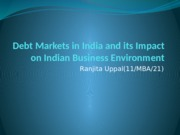 Debt Markets in India and its Impact on
