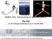 Spring2014_BMEN321_Lecture12_Hip_Student
