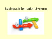 Session 11 - Business Information Systems - slides(1)