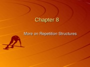 Chapter 08 More on Repetition Structure I
