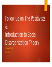 8- Follow-up on The Positivists & Intro to Soc. Disorg.