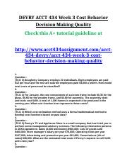 ACCT 434 Week 3 Cost Behavior Decision Making Quality.doc