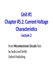 Unit 1 Lecture 2 Current-Voltage Characteristics.ppt