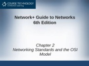 Network+ 6th Edition - Chapter 02