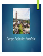 Campus Exploration PowerPoint.pptx