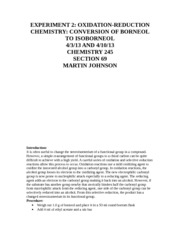 hypochlorite oxidation of endo borneol to camphor essay The possible source of positively charged chlorine (cl+) was likely to be from heterolytlc bond cleavage of chlorine:ln the first step of reaction mechanism of hypochlorite oxidation of endo- borneol to camphor, a hydroxyl proton was replaced by the positive chlorine in the second step, hci was.