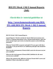 BUS 591 Week 1 DQ 2 Annual Reports (Ash).doc