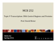 MCB 252 Topic 9 Transcription_DNA Control Regions and Proteins Sp16.pdf