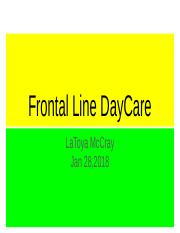Frontal Line DayCare By L.McCray (1).pptx