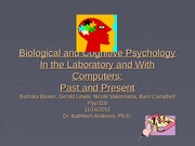 Biological and Cognitive Psychology Final wk 5