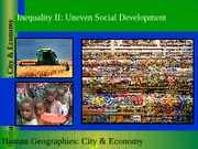 GEOG 1HB3 - 2011F - Lecture 08 - Inequality II - Uneven Social Development & World Hunger - stud