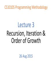 CS1010S Lecture 03 - Recursion, Iteration & Order of Growth.pdf