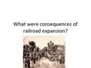 what were consequences of railroad expansion
